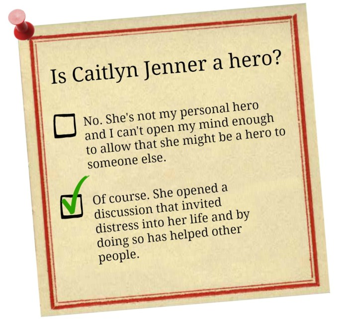 Is Caitlyn Jenner a hero?