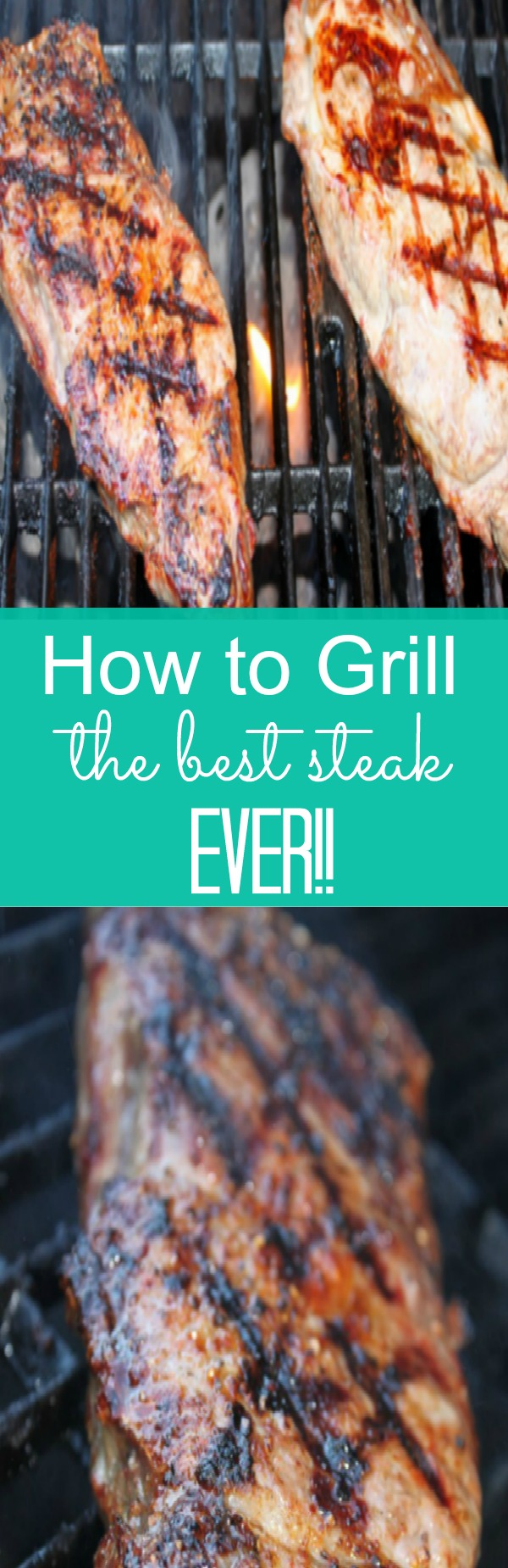 how to cook the best steak ever on the grill