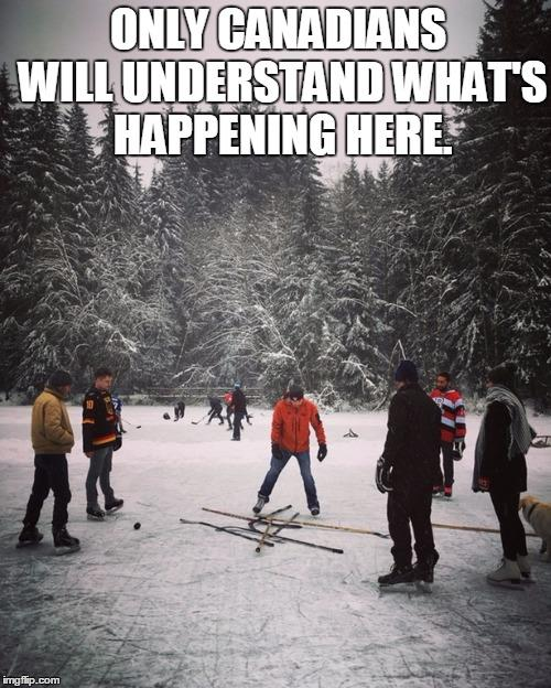 too canadian, hockey, outdoors, sticks on ice