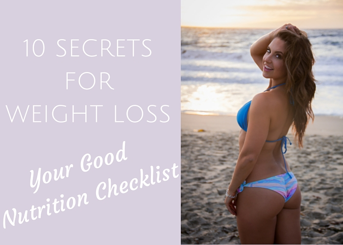 10 SECRETS FOR WEIGHT LOSS