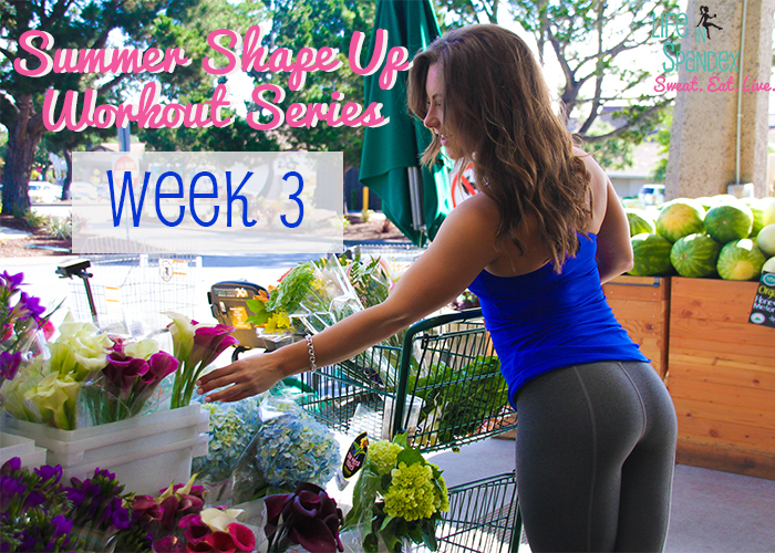 Summer Shape Up Series: Week 3