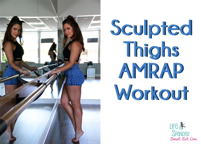 Sculpted Thighs AMRAP Workout