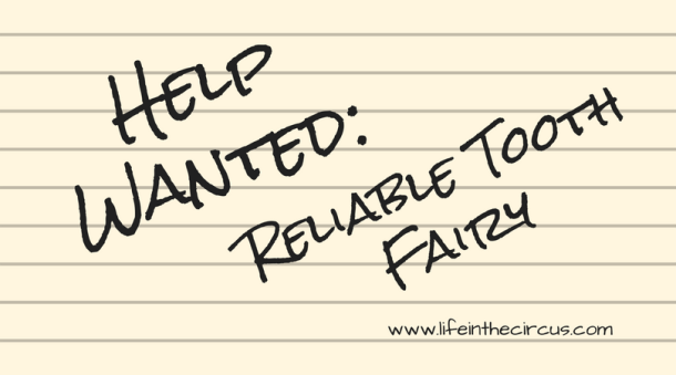 Help Wanted: Reliable Tooth Fairy