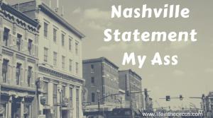Nashville Statement My Ass