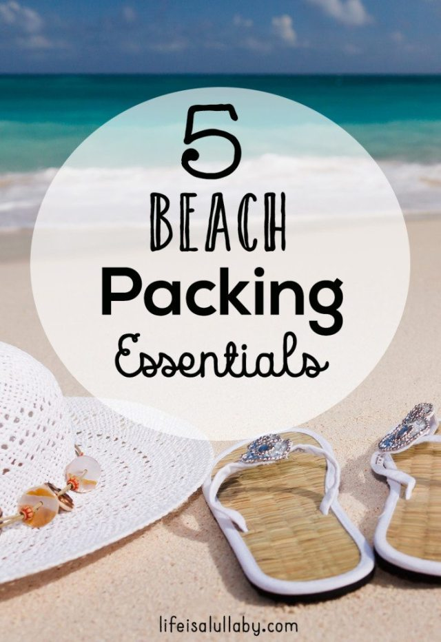 5 Beach Packing Essentials Giveaway Life Is A Lullaby