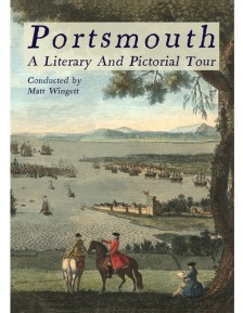 Portsmouth, A Literary and Pictorial Tour Available Here