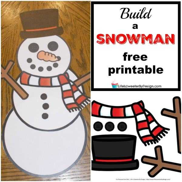Build a Snowman Free Printables Life is Sweeter By Design
