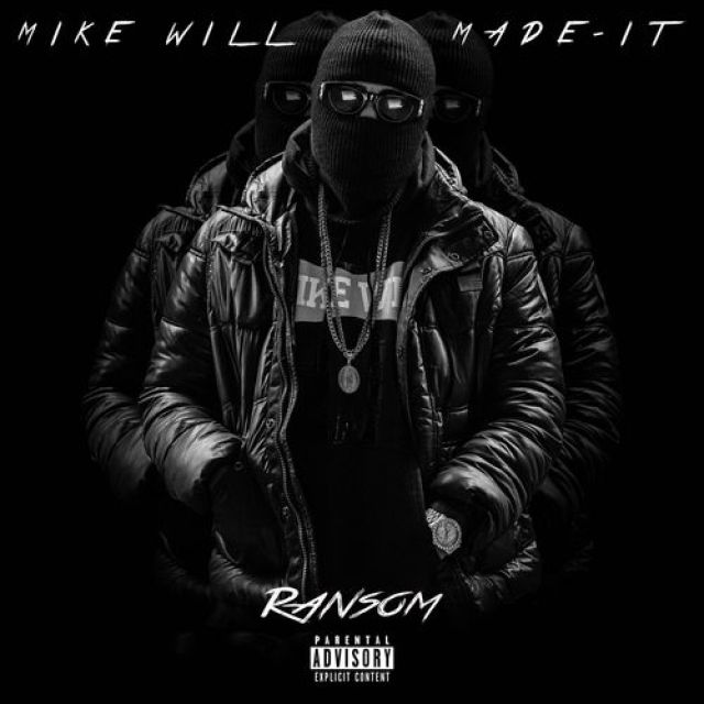 mike-will-made-it-ransom