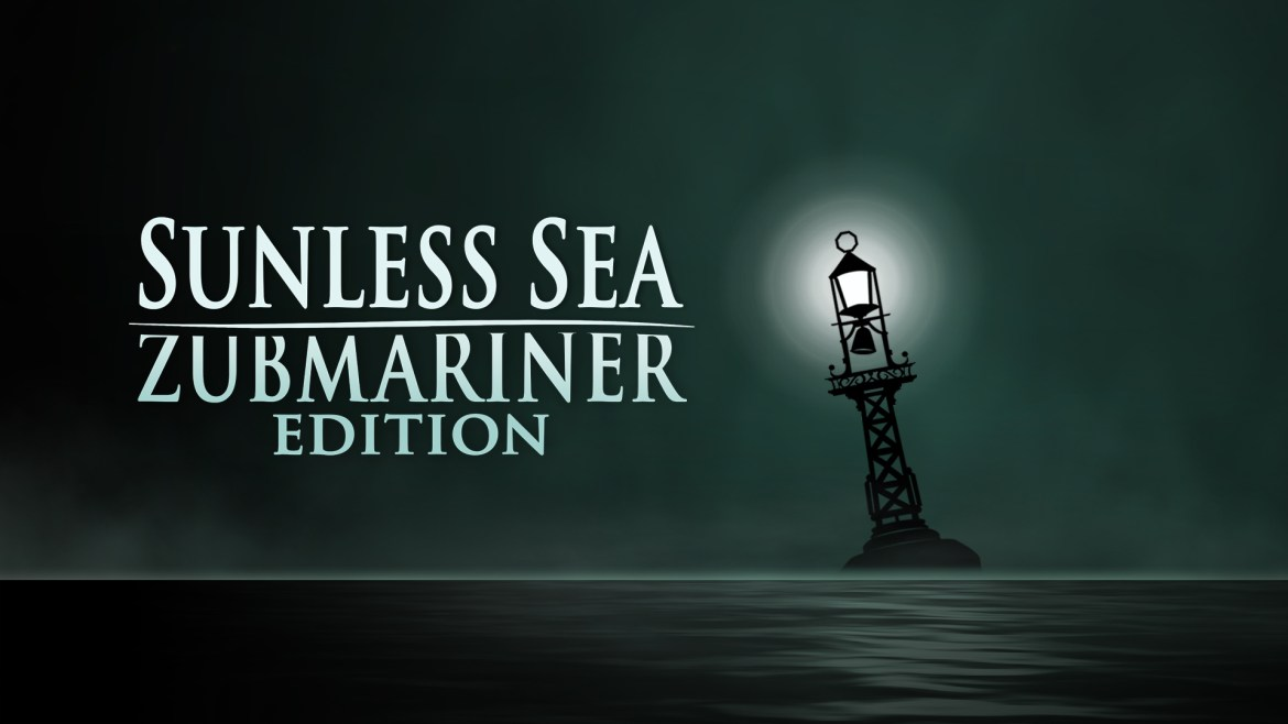 REVIEW: Sunless Sea: Zubmariner Edition