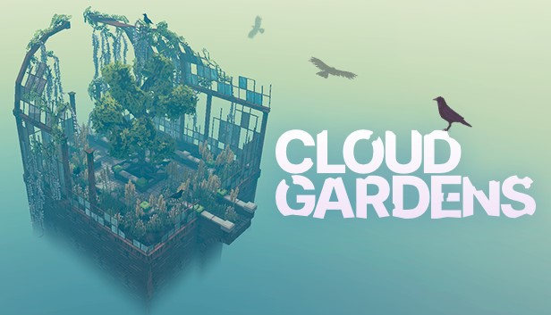 Preview: Cloud Gardens