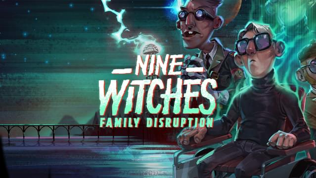 Review: Nine Witches: Family Disruption