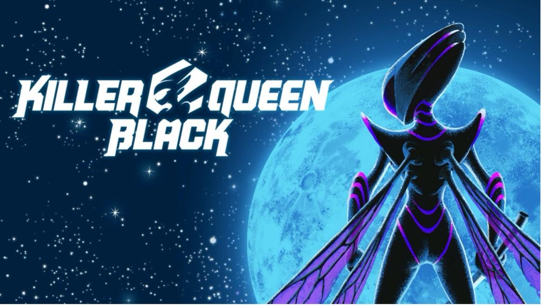 Review| Killer Queen Black