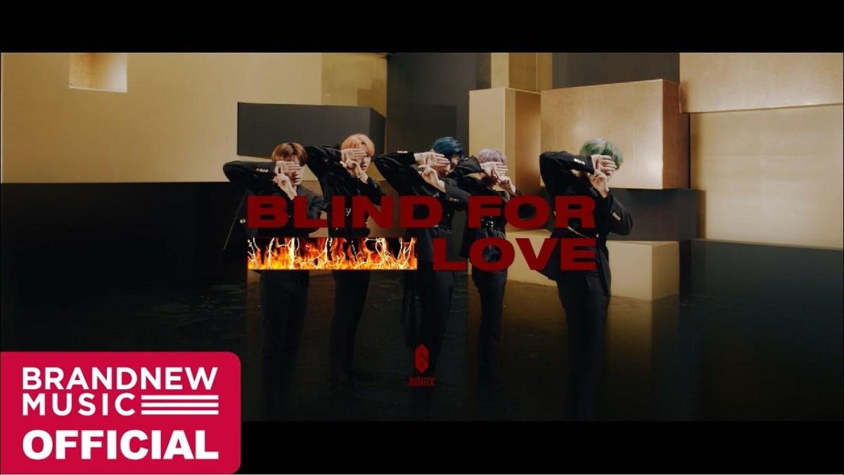 Lirik Lagu AB6IX - Blind For Love [+Terjemahan Bahasa