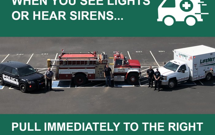 What to do when you see ambulance lights or sirens - lifenet ems