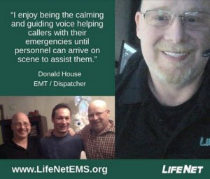 Donald House, LifeNet EMS emergency medical dispatcher