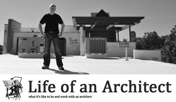 Life of an Architect Bob Borson