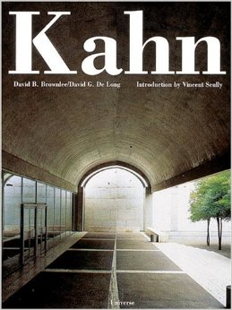 Louis I. Kahn In the Realm of Architecture