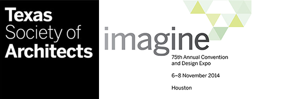 Texas Society of Architect 2014 Convention