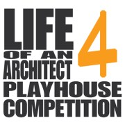 Life of an Architect Playhouse Design Competition 2015