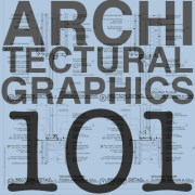 Architectural Graphics 101 – Drawing Alignment and Notes