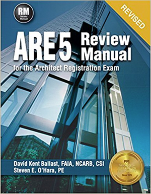 ARE 5 Review Manual for the Architectural Registration Exam