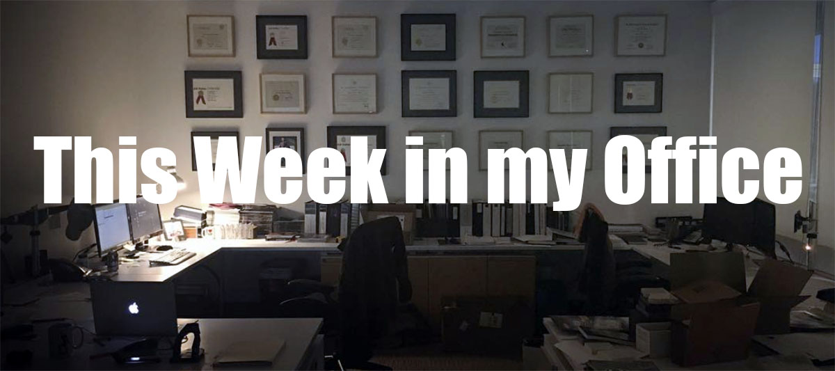 This Week in my Office
