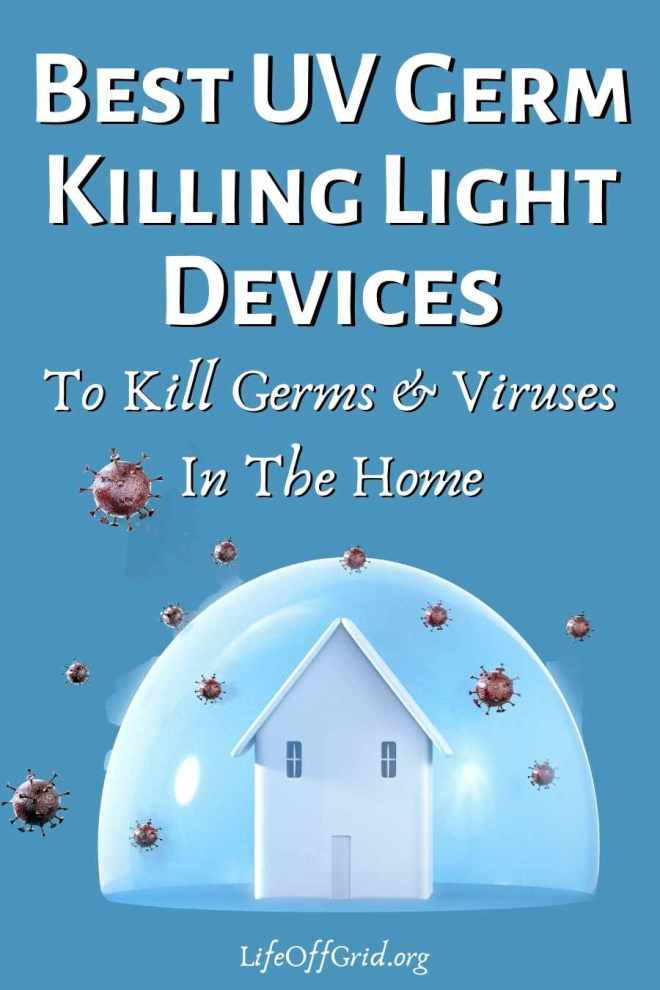 Best UV Germ Killing Light Devices