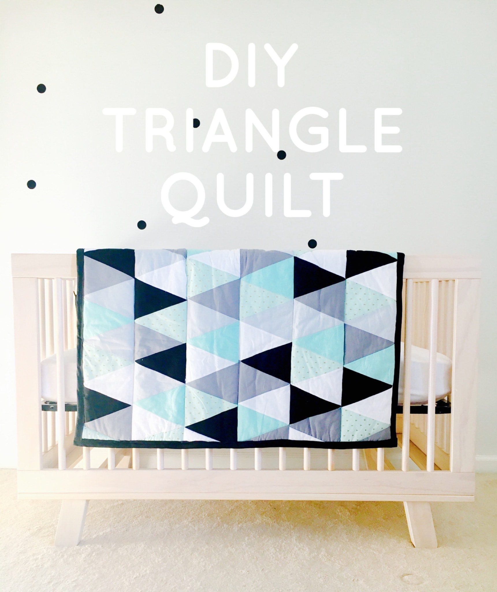 DIY Triangle Quilt + Free Pattern