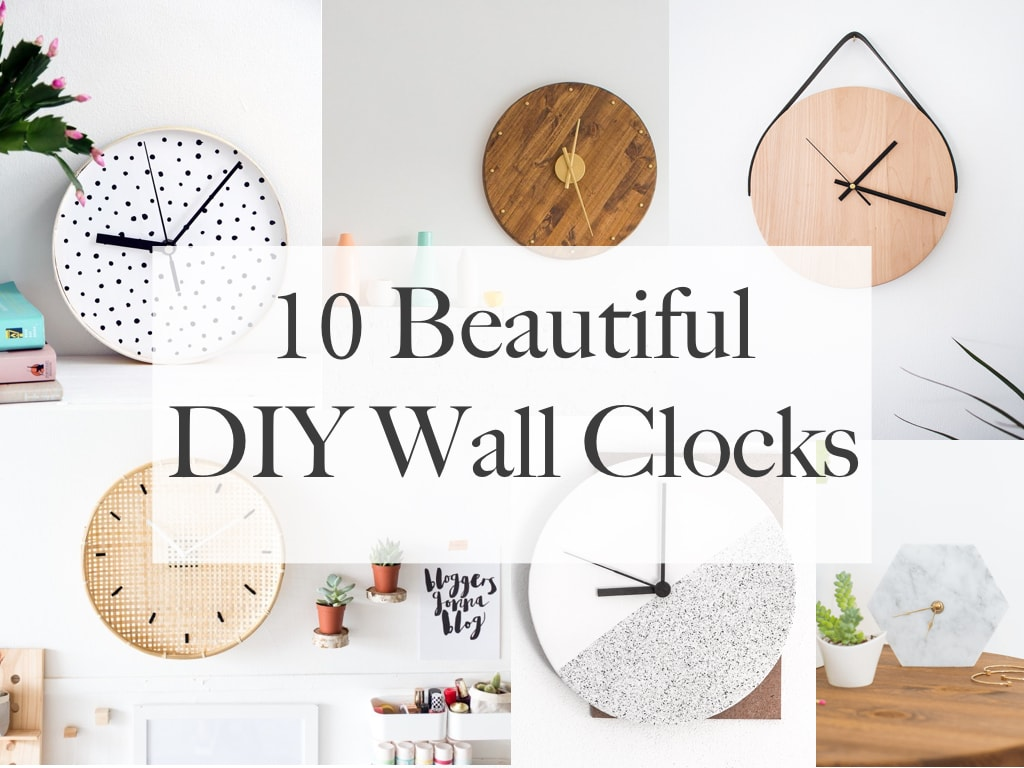 10 Beautiful DIY Wall Clocks