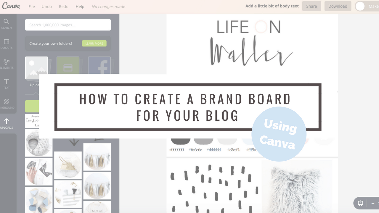 5 Steps to Creating a Brand Board For Your Blog Using Canva