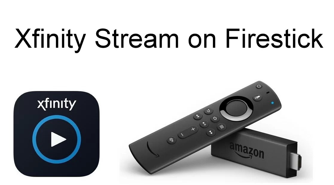 How to Install Xfinity Stream on Firestick & Fire TV?