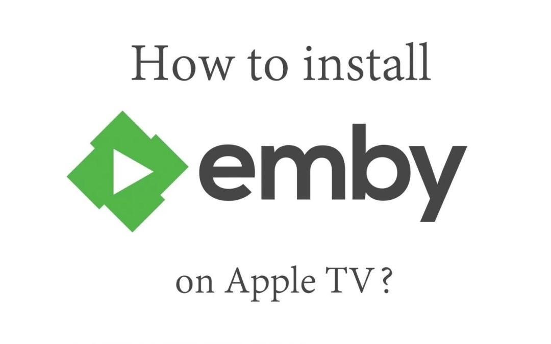 Emby on Apple tv