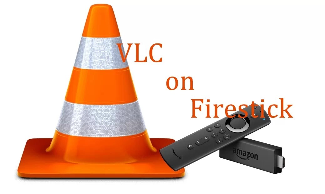 How to Install VLC for Firestick / TV [Guide]