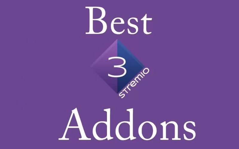 Best Addons for Stremio [Updated List 2021]