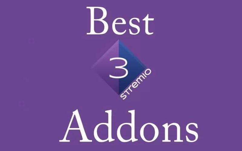 Best Addons for Stremio [Updated List 2020]