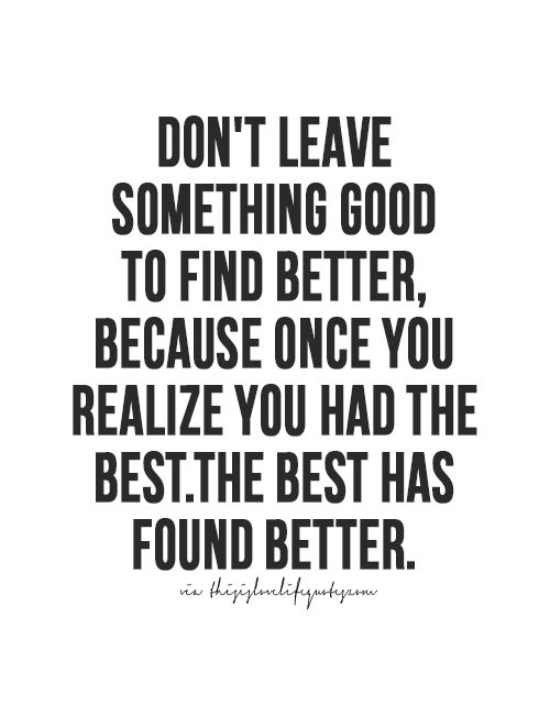 Dont Leave Something Good