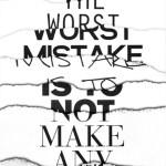 The Worst Mistake…