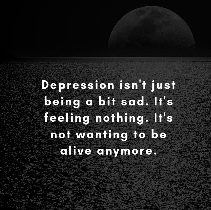 Depression isn't just being a bit sad