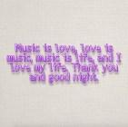 Music Is Love...