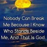 Nobody Can Break Me...