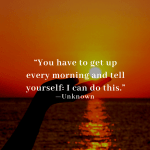 You Have To Get Up...