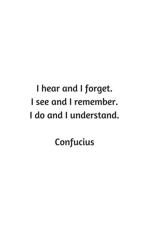 I hear And I Forget...