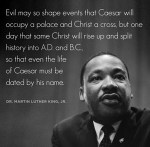 Evil May So Shape Events That...