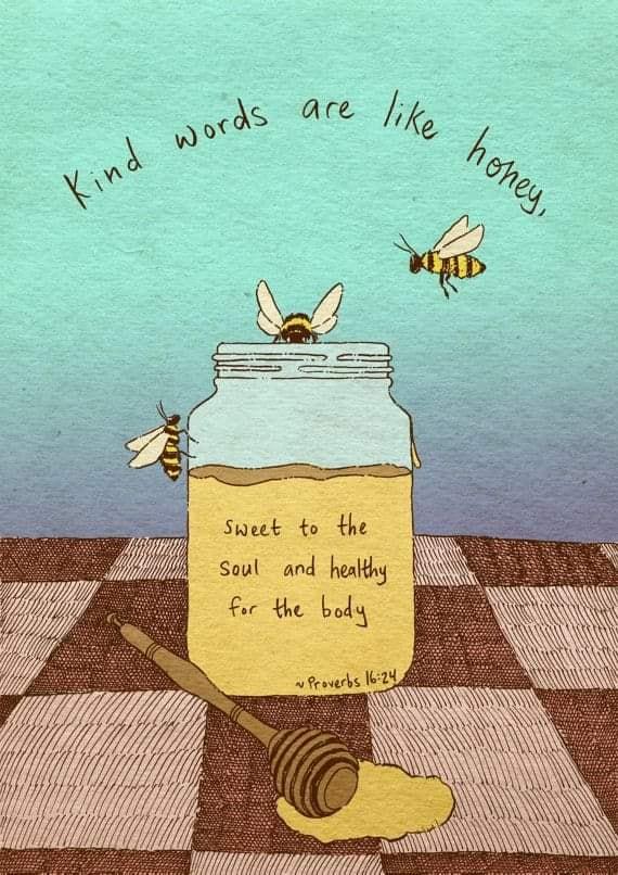 kind words are like honey