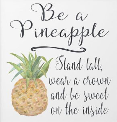 Be A Pineapple Quote Wallpaper Inspirational Quote Are You A Pineapple Life Retreat
