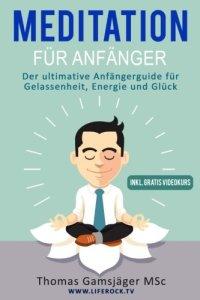 Meditation für Anfänger E-Book
