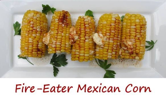 Fire-Eater Mexican Corn