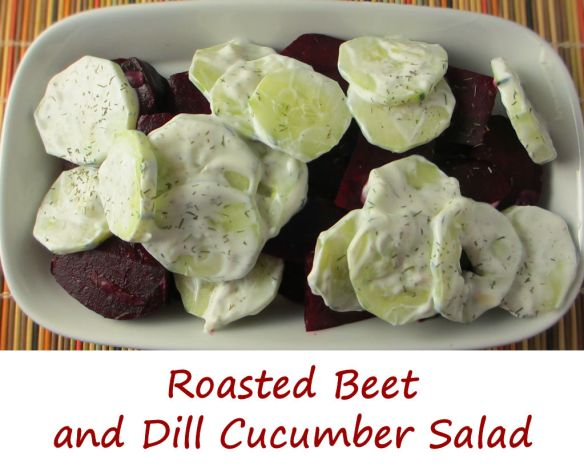 Roasted Beet and Dill Cucumber Salad