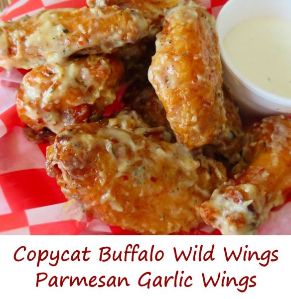 Copycat Buffalo Wild Wings Parmesan Garlic Wings