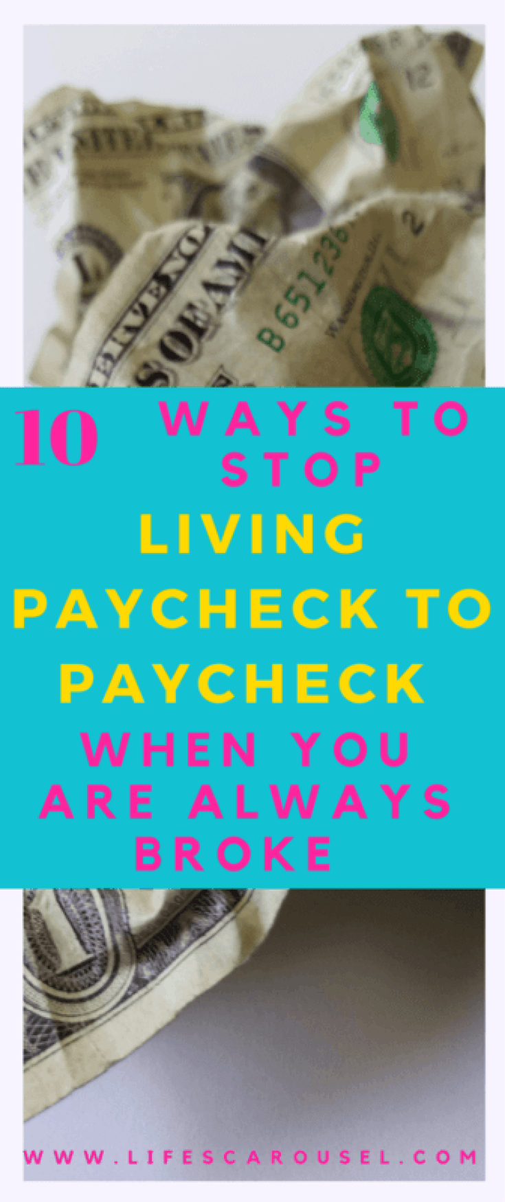 Stop Living Paycheck to Paycheck | 10 ways to get your budget on track, even if you're always broke! Pay off debt, save money and have extra cash -